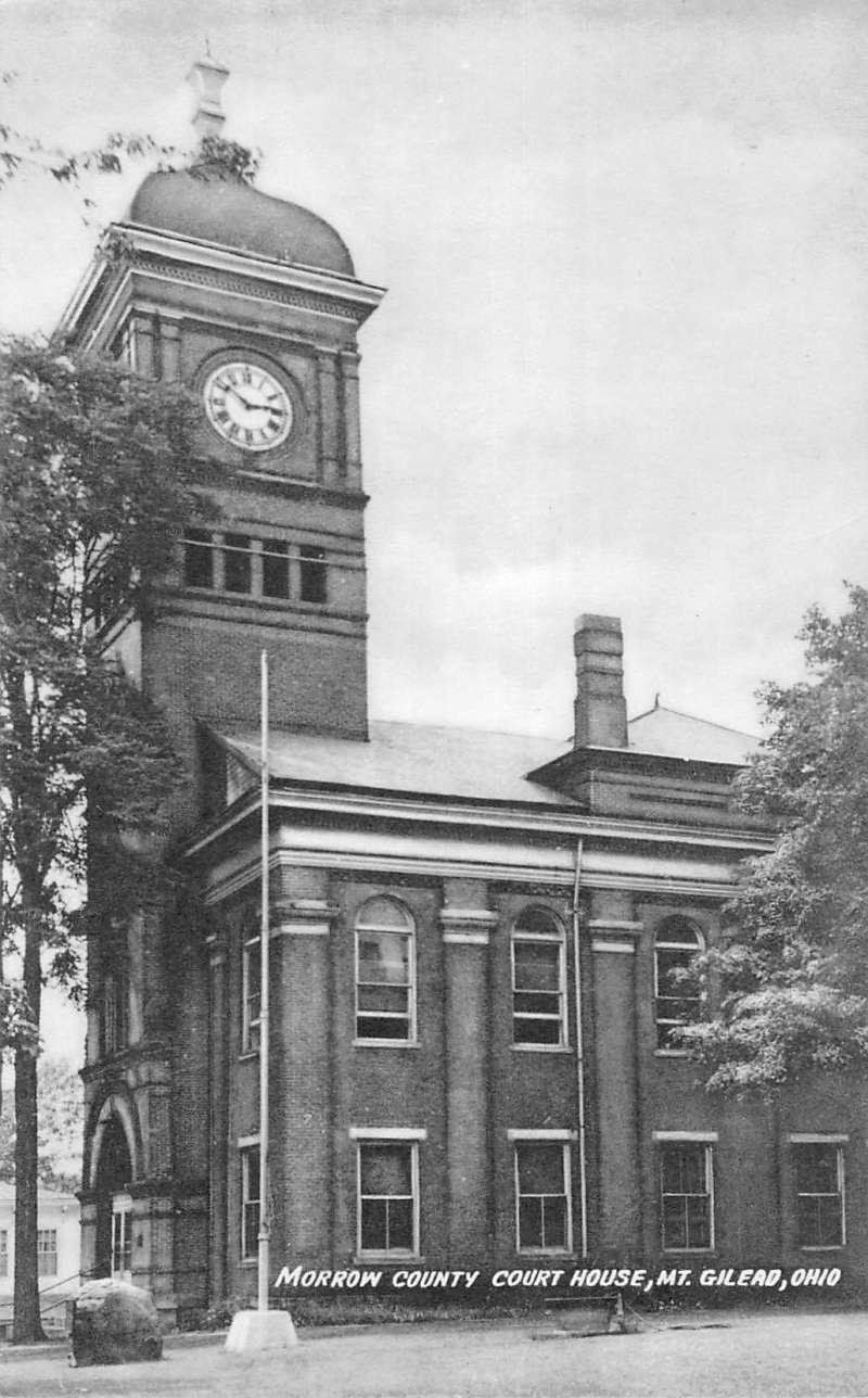 Ohio morrow county mount gilead - Mt Gilead Ohio Morrow Court House Exterior Street View Antique Postcard K21453