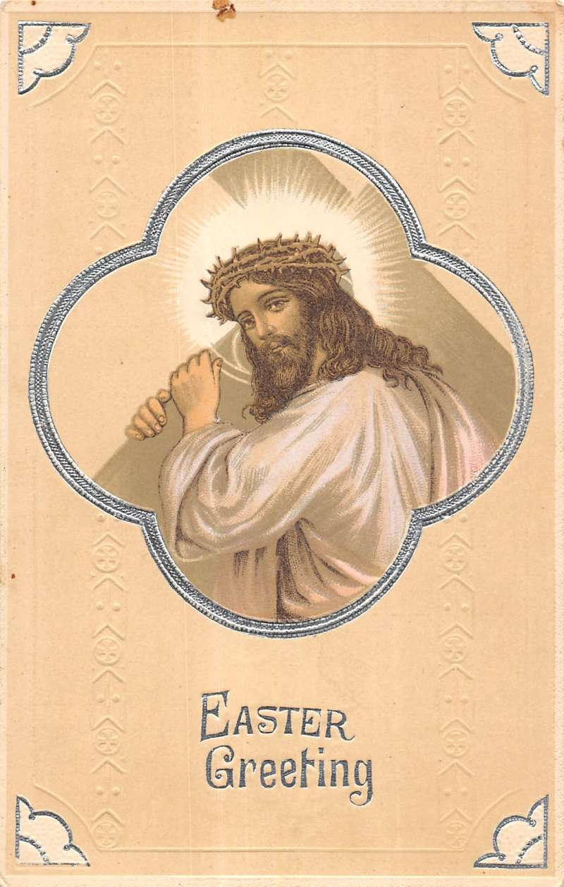 Easter Greeting Jesus With Cross Thorn Crown Religious Antique